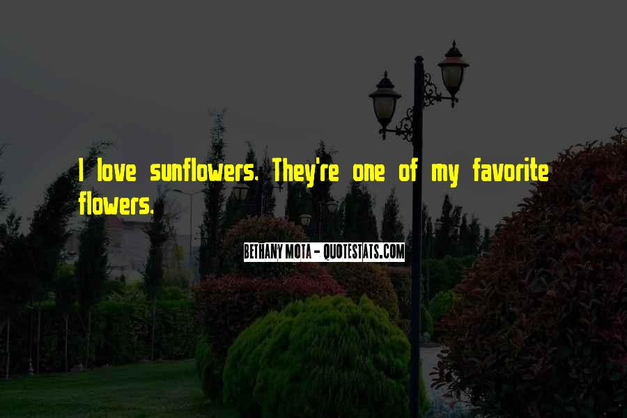 Quotes About Sunflowers #9008