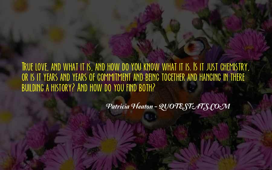 Quotes About Being Together For 2 Years #212106
