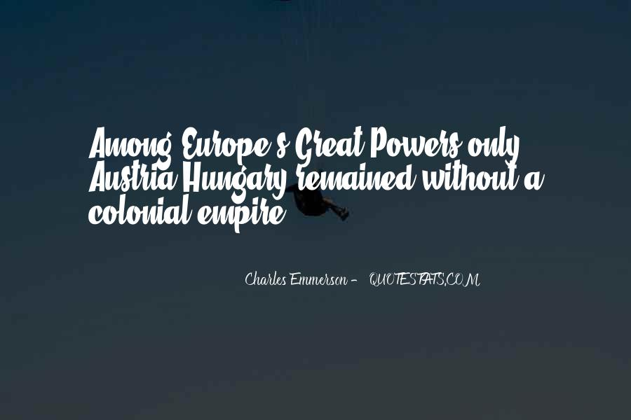 Quotes About Colonial Powers #854144
