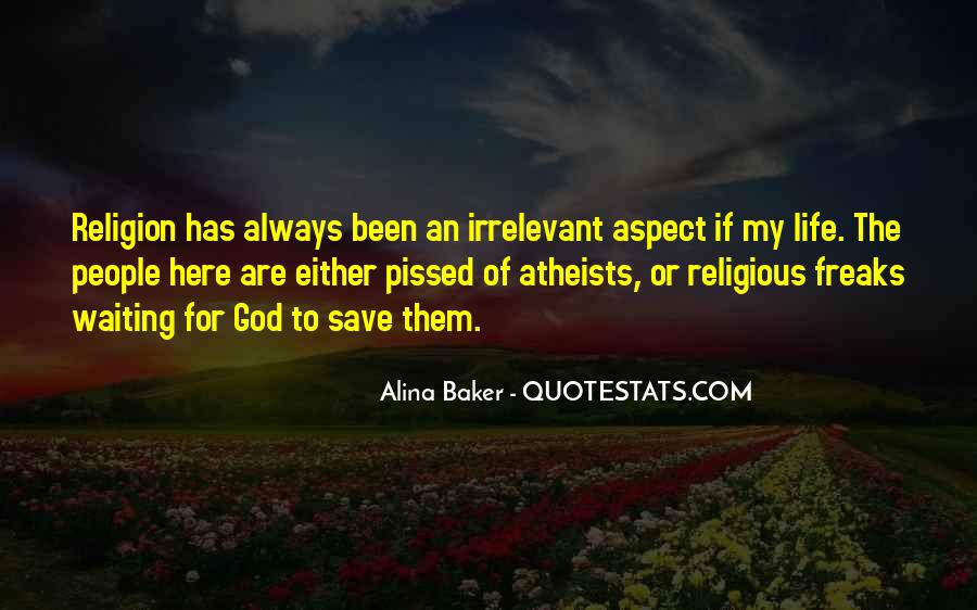 Quotes About Religious Freaks #920849