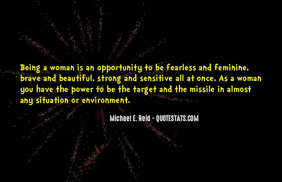 Quotes About Being A Beautiful And Strong Woman #1612436