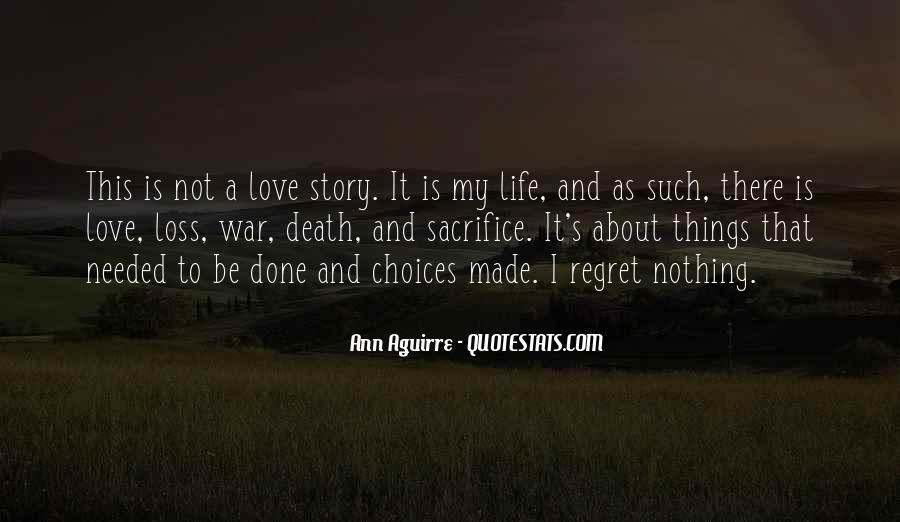 Quotes About Regret And Choices #1281495