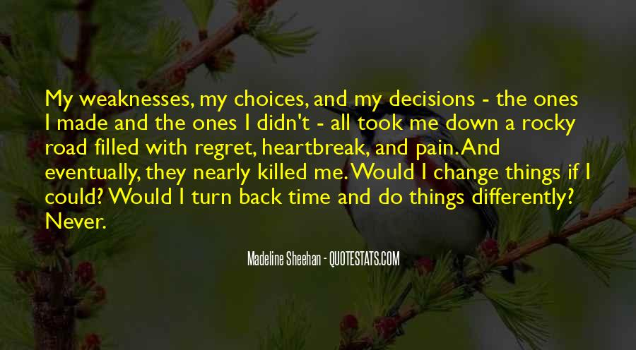 Quotes About Regret And Choices #1344258