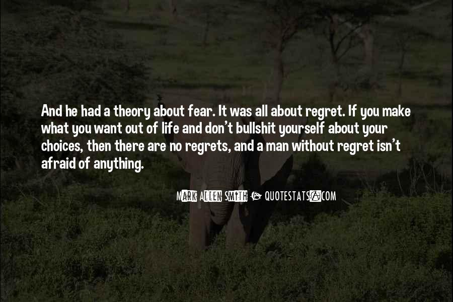 Quotes About Regret And Choices #1752313