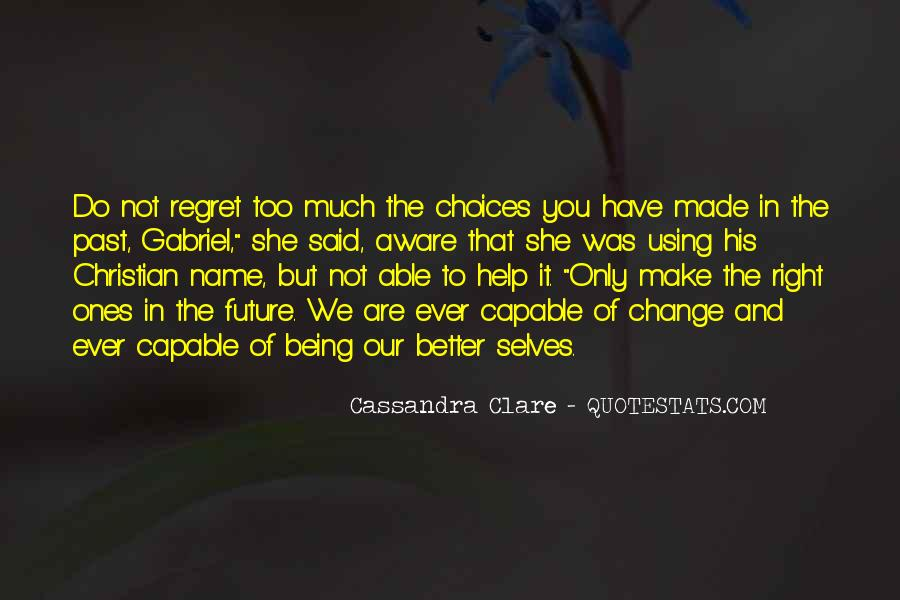 Quotes About Regret And Choices #1791220