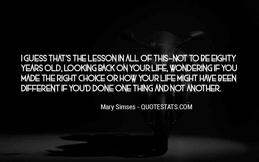 Quotes About Regret And Choices #1841137
