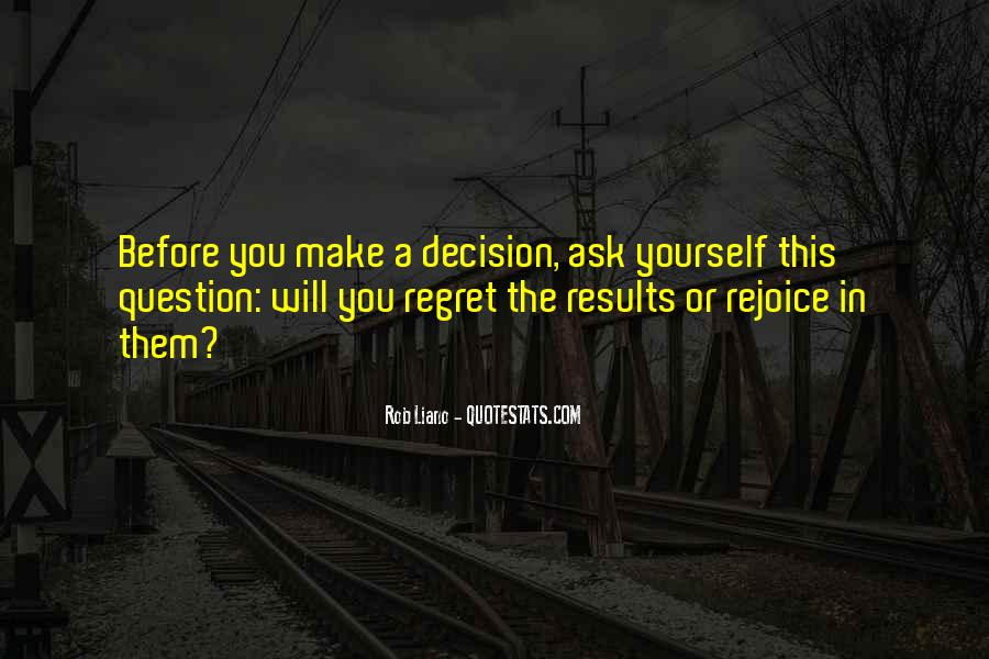 Quotes About Regret And Choices #481872