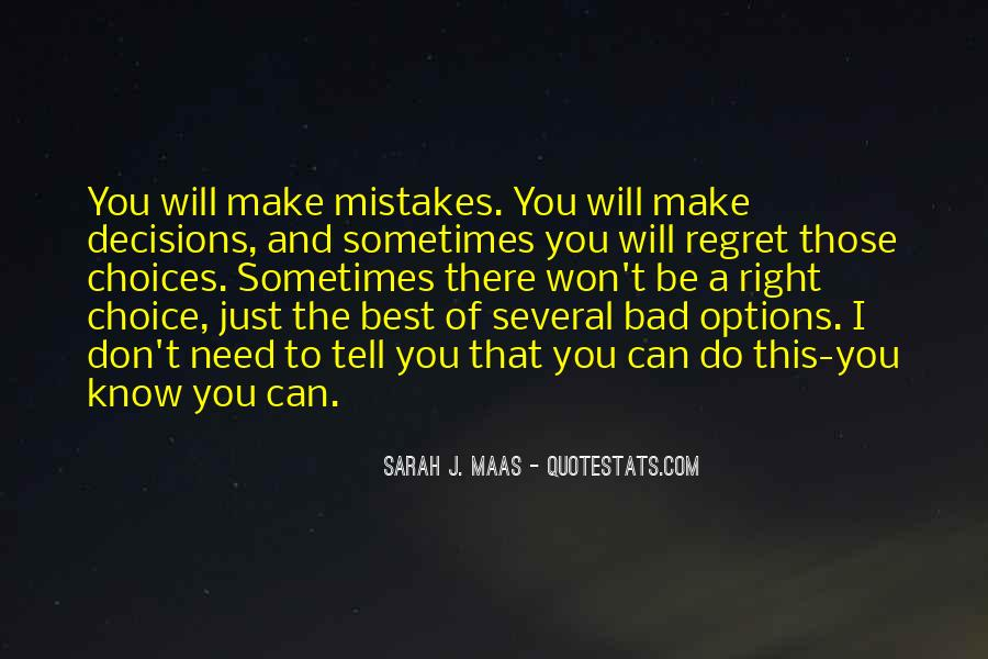 Quotes About Regret And Choices #626800