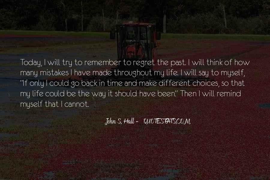 Quotes About Regret And Choices #926741