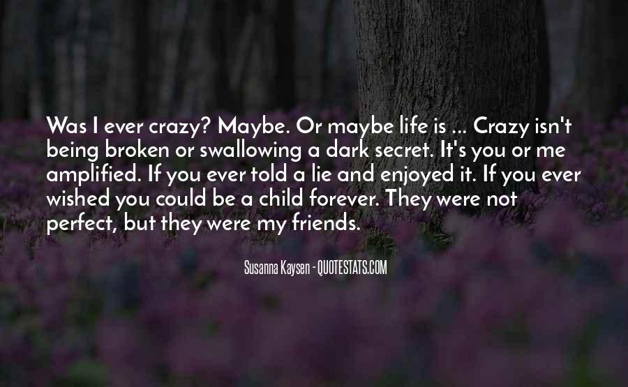 Quotes About Being Crazy In Life #1434231