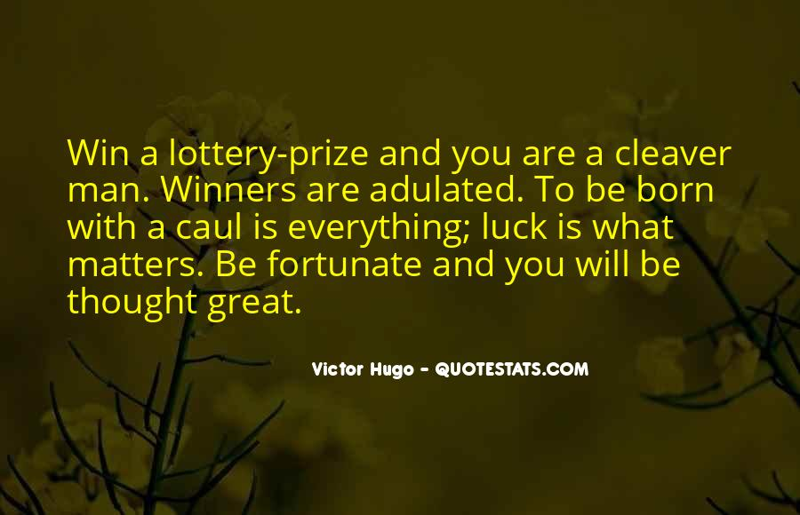 Quotes About Lottery Winners #1364990