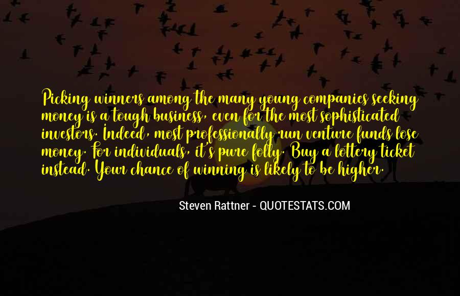 Quotes About Lottery Winners #1672370