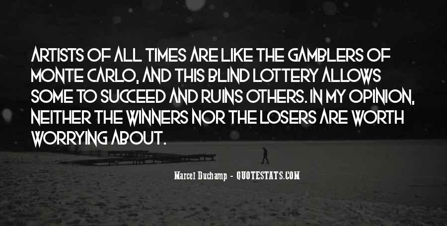 Quotes About Lottery Winners #70421