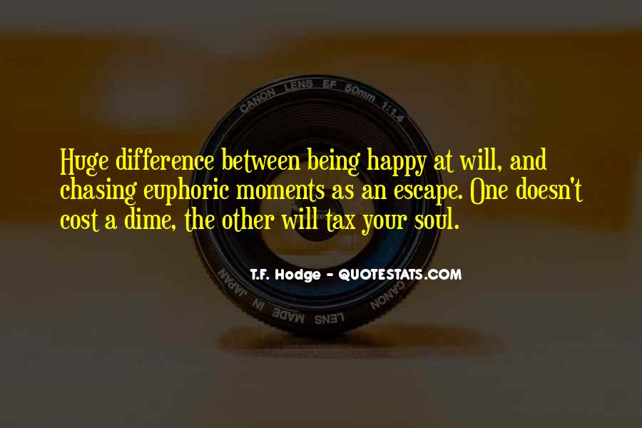 Quotes About The Difference Between Happiness And Joy #508422