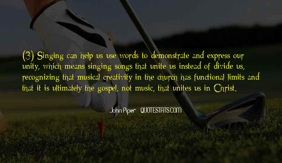Quotes About Unity And Music #1370928
