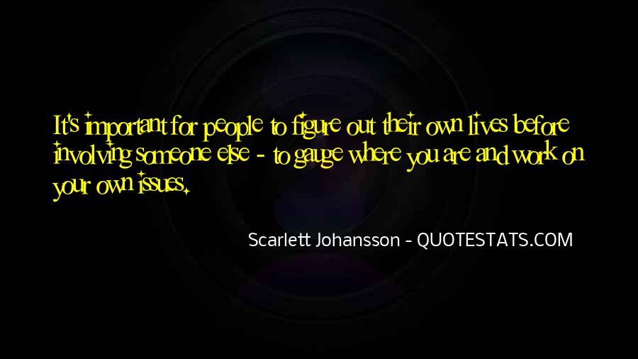 Quotes About People's Lives #118803