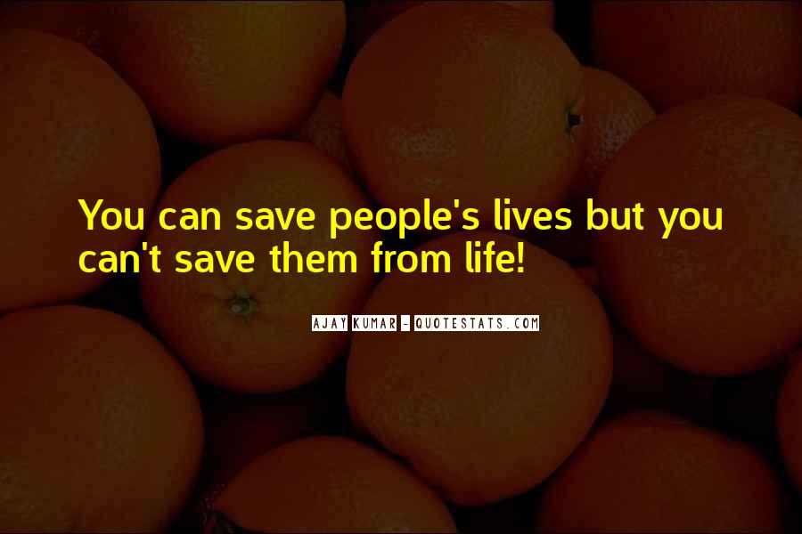 Quotes About People's Lives #119579
