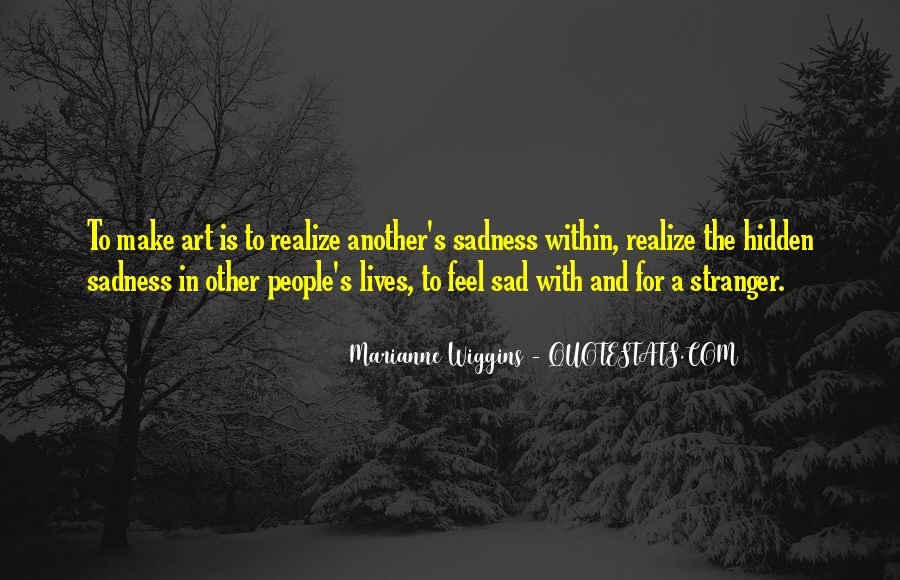 Quotes About People's Lives #120025