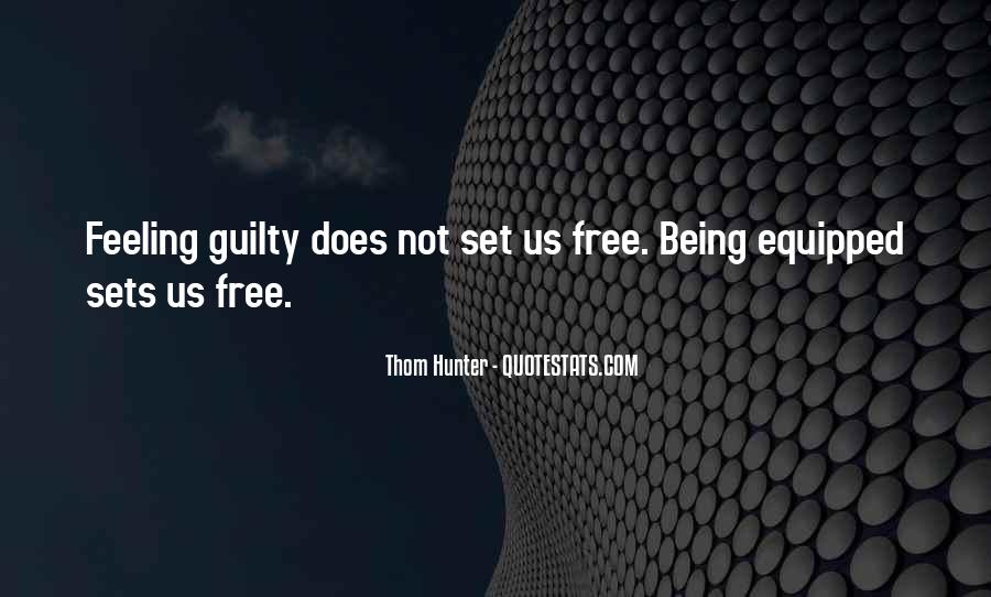 Quotes About Someone Being Guilty #516394