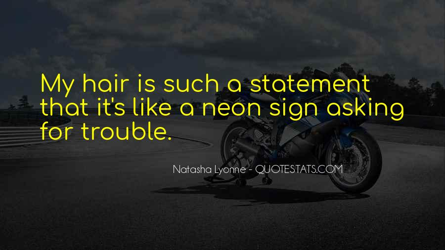 Quotes About Neon #113037