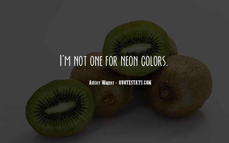 Quotes About Neon #245652