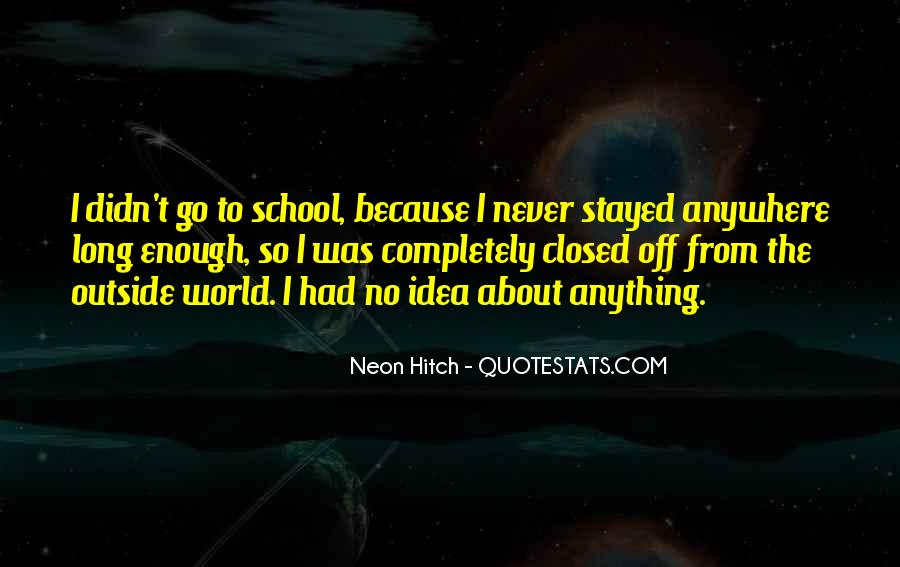 Quotes About Neon #887665