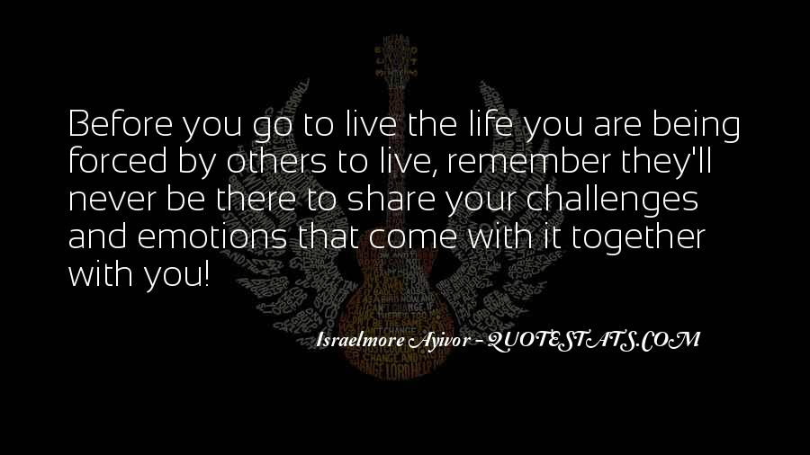 Quotes About Being There For Others #1051161