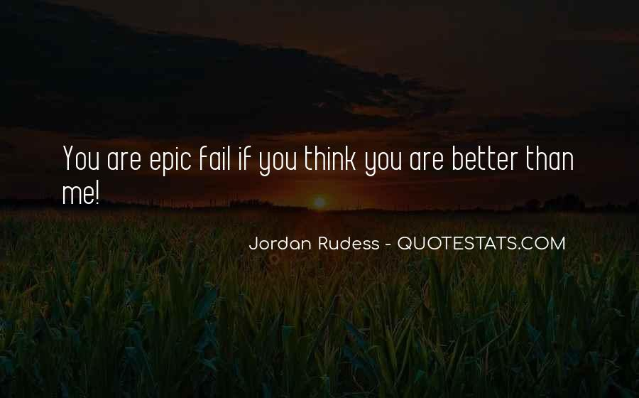 Quotes About Epic Fail #1377571