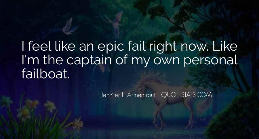 Quotes About Epic Fail #665179