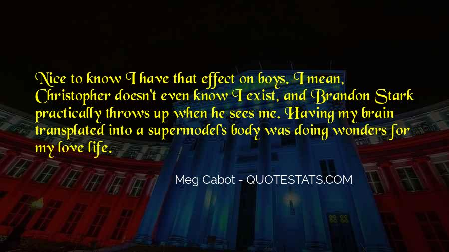 Quotes About Love That Doesn't Exist #1039486