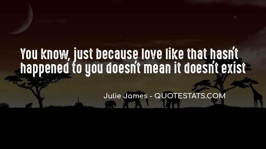 Quotes About Love That Doesn't Exist #1297817