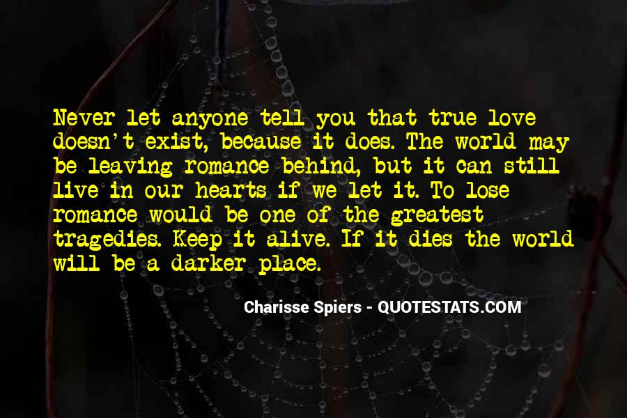 Quotes About Love That Doesn't Exist #1544614