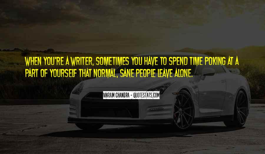 Quotes About Spend Time Alone #1248901