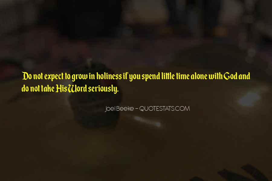 Quotes About Spend Time Alone #1363893