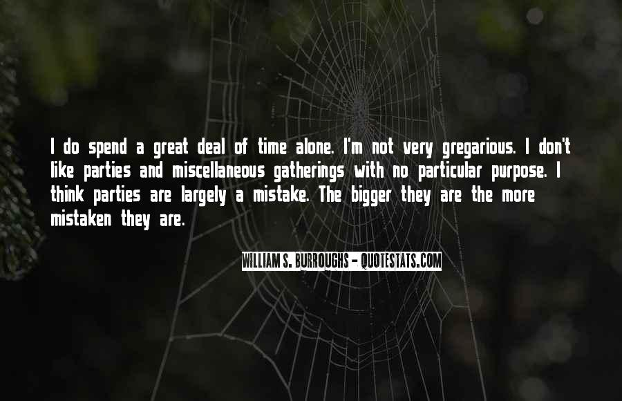 Quotes About Spend Time Alone #1410050