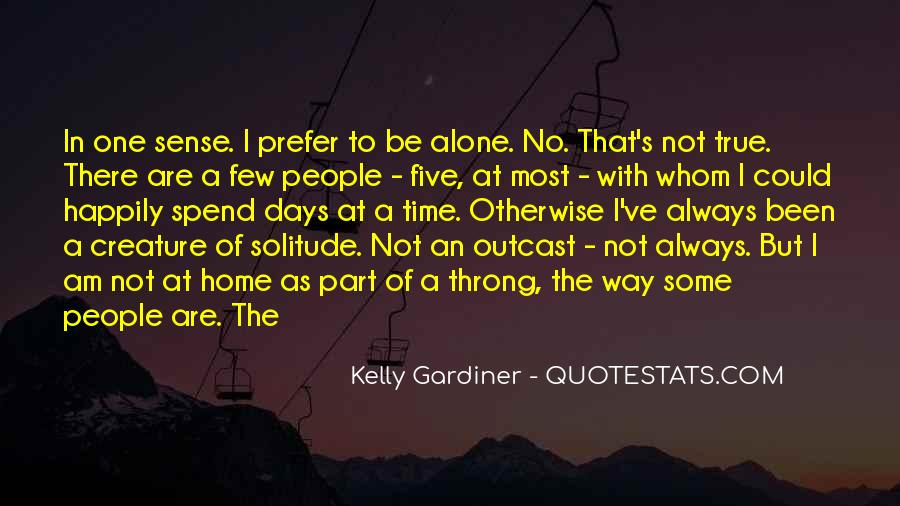 Quotes About Spend Time Alone #1489431