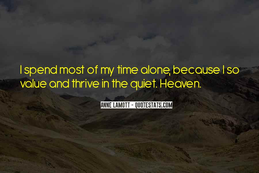 Quotes About Spend Time Alone #1605107