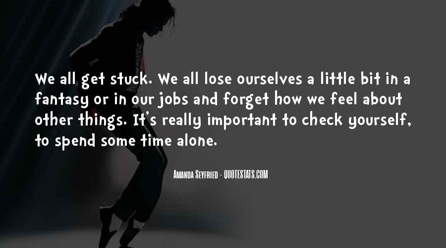 Quotes About Spend Time Alone #207128