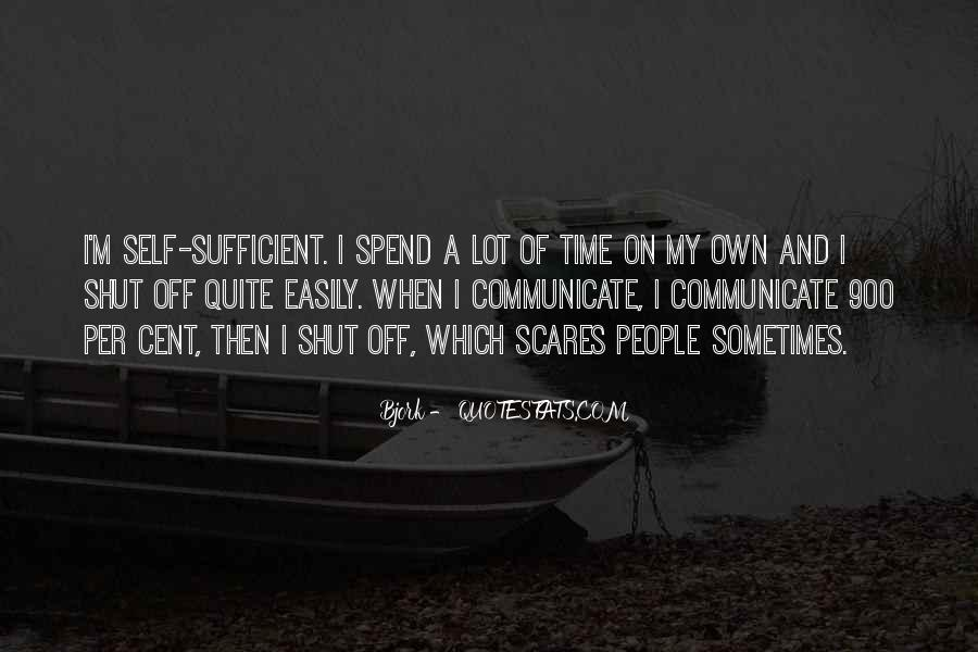 Quotes About Spend Time Alone #330506