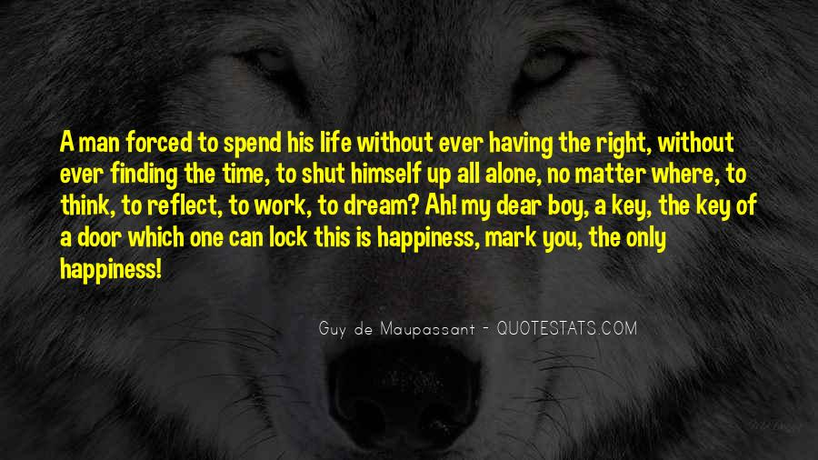 Quotes About Spend Time Alone #40231