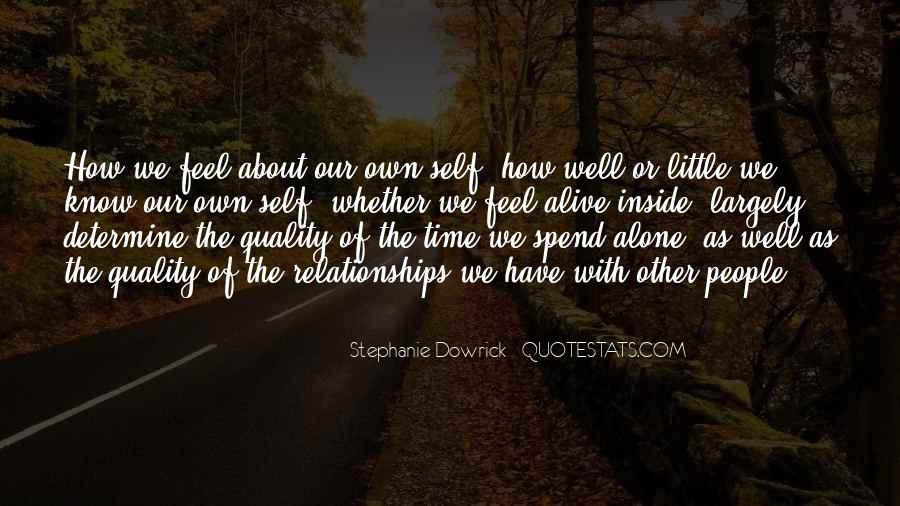 Quotes About Spend Time Alone #535550