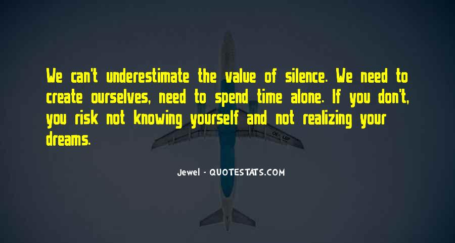 Quotes About Spend Time Alone #713009