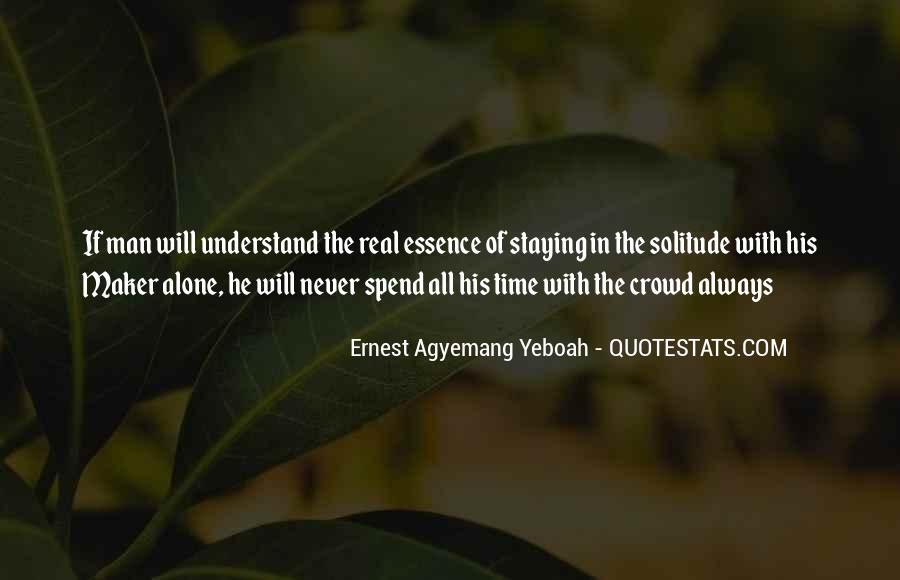 Quotes About Spend Time Alone #729790
