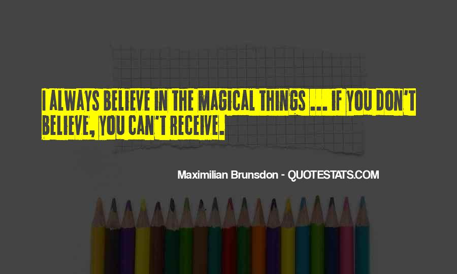 Quotes About Believing In Magic #1431317