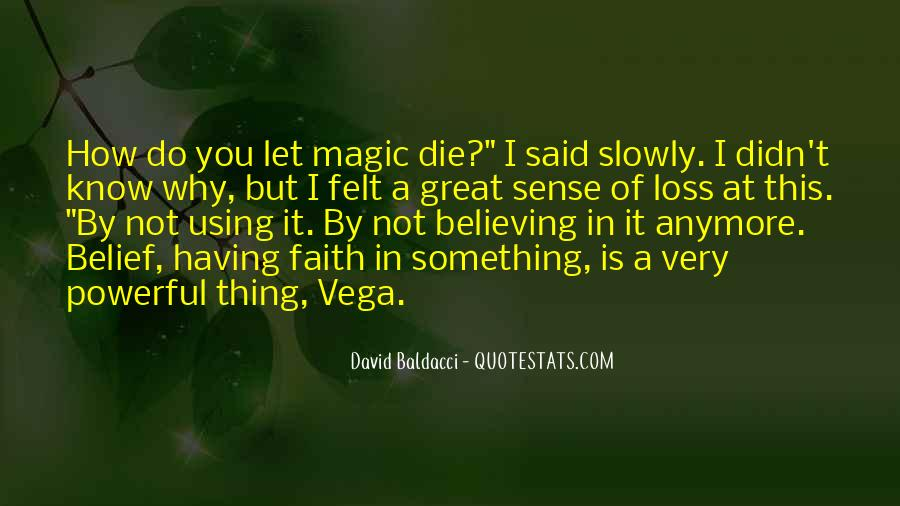 Quotes About Believing In Magic #1852729
