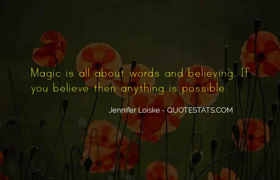 Quotes About Believing In Magic #80243