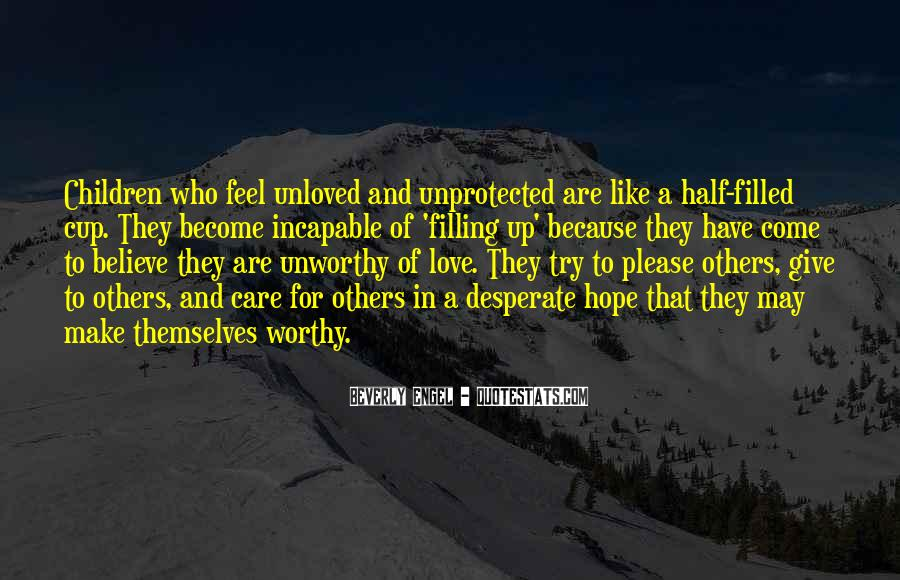 Quotes About Feeling Unworthy #1686058