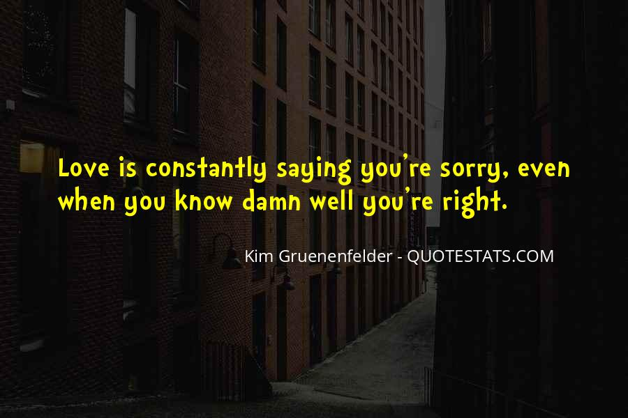 Quotes About Love Saying Sorry #313228