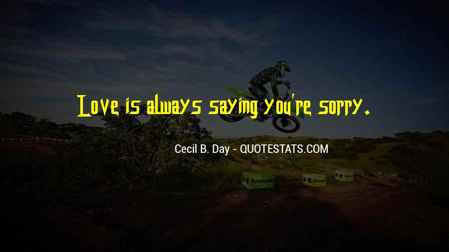 Quotes About Love Saying Sorry #568466