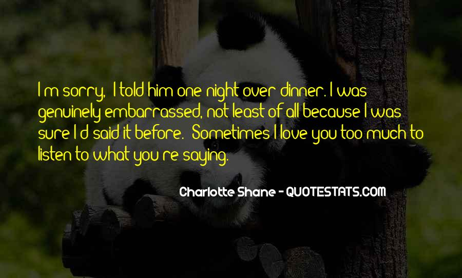 Quotes About Love Saying Sorry #734956